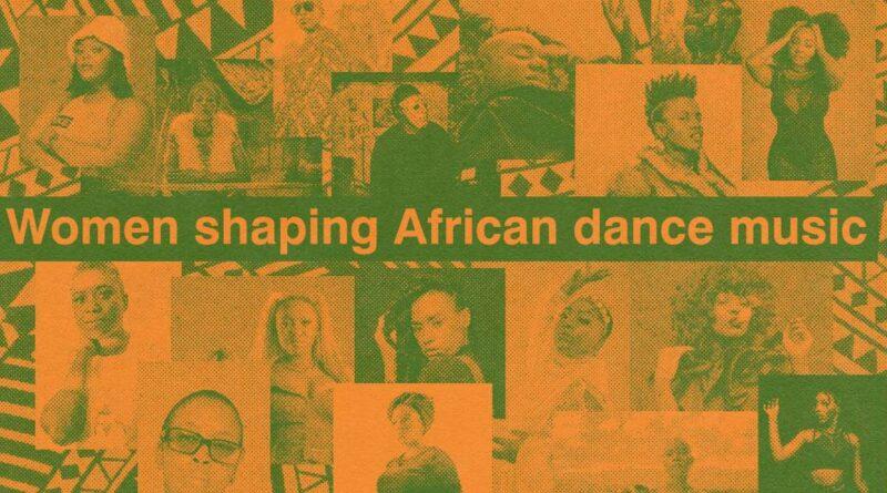 17 femmes façonnant la danse africaine et la musique électronique - Fonctionnalités