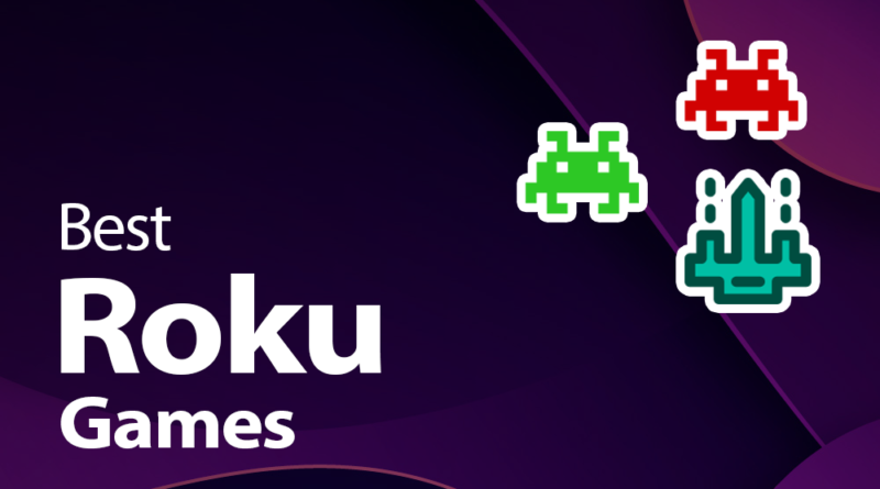 Best Roku games