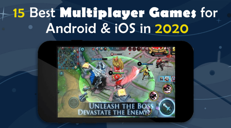 15 Best Multiplayer Games for Android & iOS in 2020
