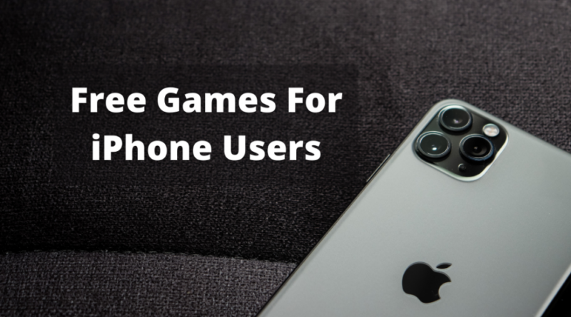 Free Games For iPhone Users