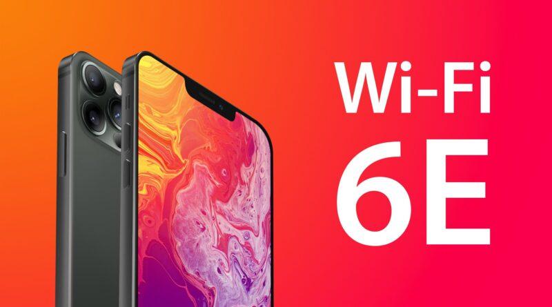 Wi-Fi 6E expliqué: ce que cela pourrait signifier pour l'iPhone 13 et au-delà